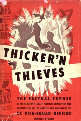 Thicker 'n' Thieves, a book on the Los Angeles Police Department in the 1940s